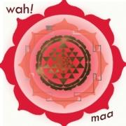 Wah! Maa album cover